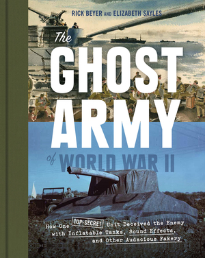 The Ghost Army of World War II