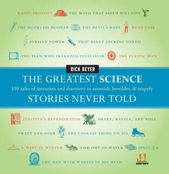 The Greatest Science Stories Never Told nbsp