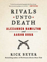Rivals unto Death nbspHamilton and Burr nbsp
